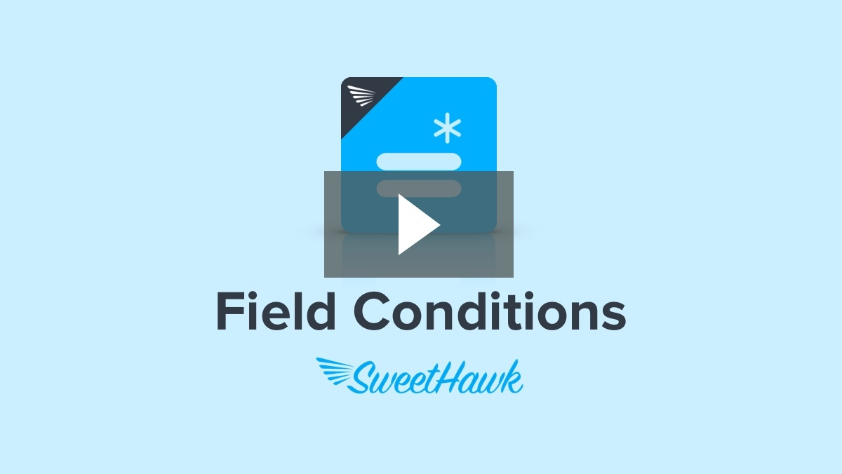 Watch the Field Conditions app video